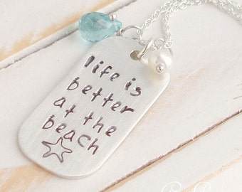 Dog Tag Necklace, Sterling Silver, Beach Necklace, Sea Charm, Life is Better at the Beach, Apatite Gemstone White Pearl Custom Hand Stamped