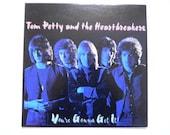 Tom Petty Youre Gonna Get It Vinyl LP Record