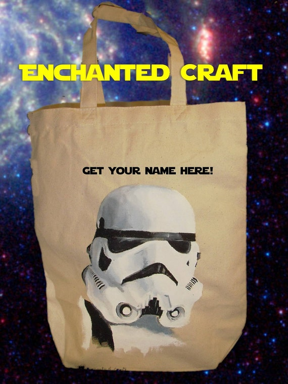 Star Wars STORM TROOPER  tote, bag, or shopping bag- get your name on it for free- HANDPAINTED not screened