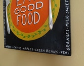 EAT GOOD FOOD Sign with old silverware for your Kitchen