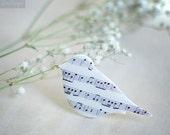 Bird Pin Brooch- Musical note sheet music- Musician gift