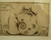 My Home is My Castle Etching by S.Michel 1985 Snail Print