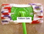 Pattern Sale for Crochet Mop Duster Cover (Swiffer type) Easy