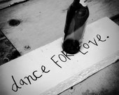 Dance for Love 8x8 Black and White Photography Print