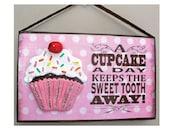 Cupcake Hanging Sign sweet tooth pink brown and sprinkles