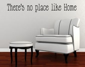 There's no place like Home-Vinyl Lettering wall words graphics Home decor itswritteninvinyl