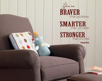 You are Braver than you think 2-Christopher Robin-Vinyl Lettering wall words graphics  decals  Art Home decor itswritteninvinyl