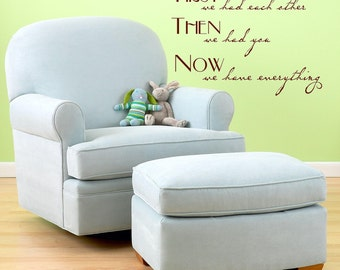 First we had each other- childrens nursery  -  Vinyl Lettering  decal wall words graphics  decals  Art Home decor itswritteninvinyl