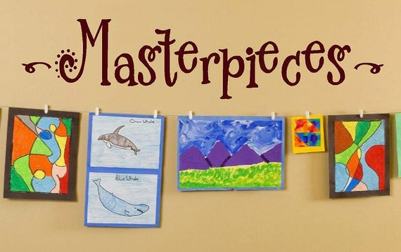 Masterpieces- 6 X24 Vinyl Lettering wall words  quotes graphics Home decor itswritteninvinyl