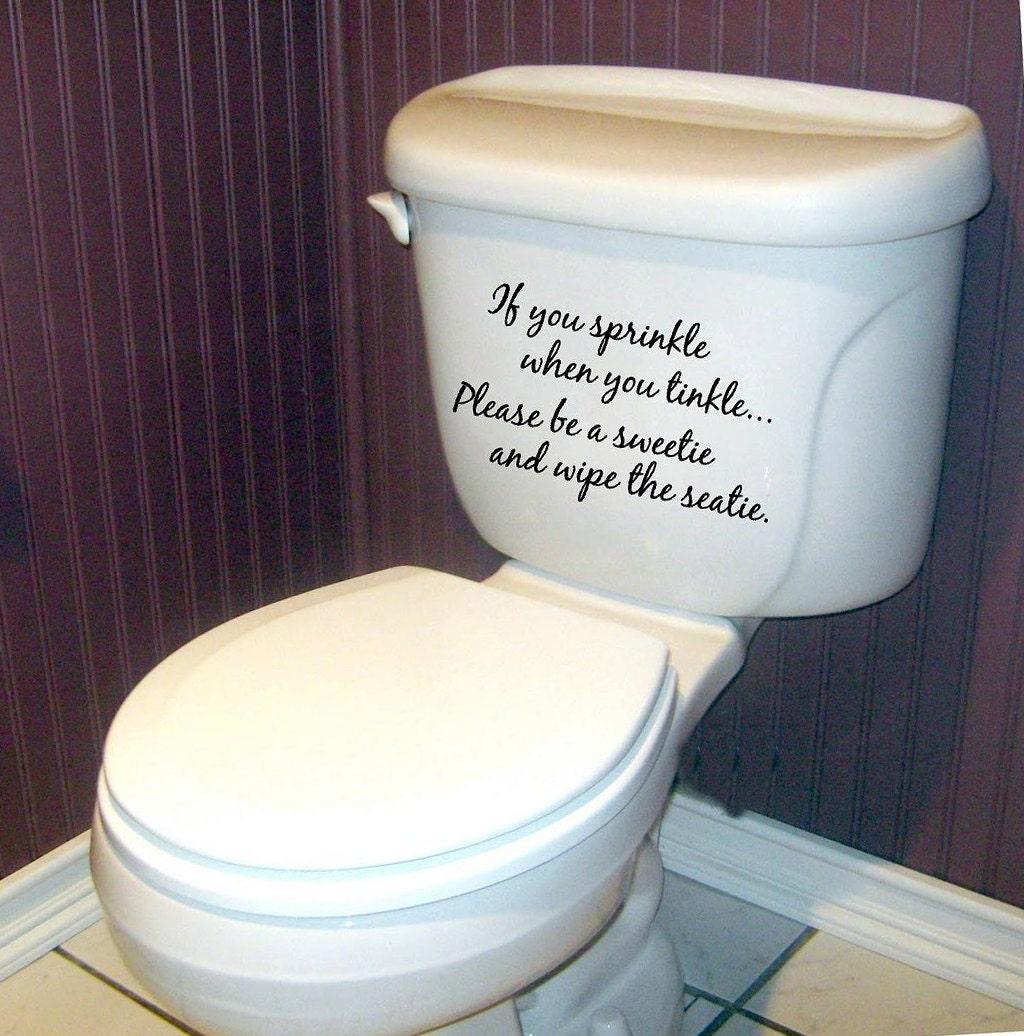 If you sprinkle when you tinkle bathroom vinyl lettering wall for Bathroom vinyl decor
