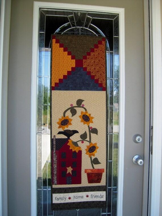Quilted Wall Hanging Quilt Primitive Saltbox Door Banner