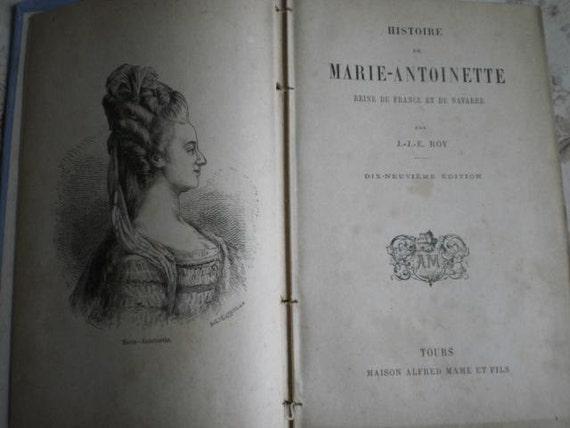 Fabulous shabby chic antique French book Histoire de Marie Antoinette c1890/1900