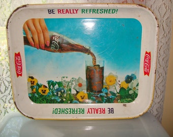 Vintage Coca-Cola Be Really Refreshed Tray
