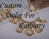 Custom Order for Karbarry