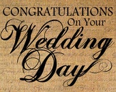 Congratulations WEDDING DAY Text Digital Collage Sheet Download Burlap Fabric Transfer Iron On Pillows Totes Tea Towels No. 3260