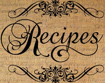 Recipes in Frame Script Text Typography Word Digital Image Download Sheet Transfer To Pillows 7otes Tea Towels Burlap No. 2281