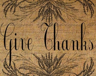 Give Thanks Quote Autumn Wheat Word Harvest Thanksgiving Fall Digital Image Download Transfers To Pillows Totes Tea Towels Burlap No.2909
