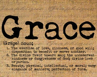GRACE Dictionary DEFNITION Text Word Digital Collage Sheet Download Burlap Fabric Transfer Iron On Pillows Totes Tea Towels No. 3452