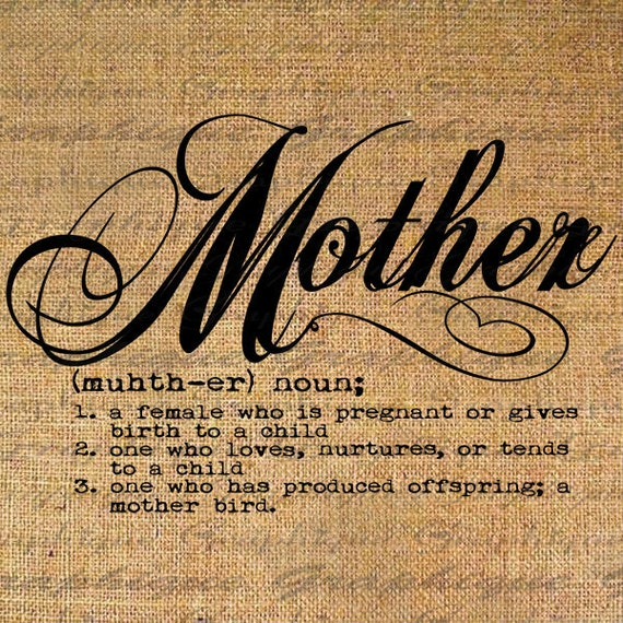 Definition Of Mother Text Typography Words Digital Image