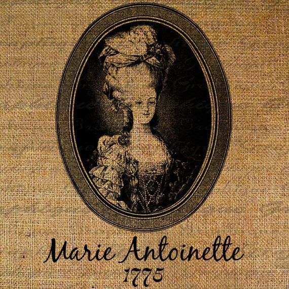Marie Antoinette Portrait French Text Words Digital Image Download Transfers To Pillows Totes Tea Towels Burlap No. 2386