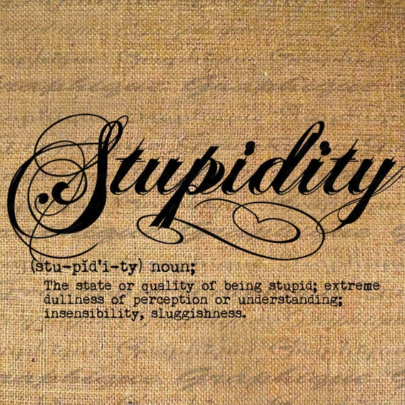 Items Similar To Definition Stupidity Text Typography