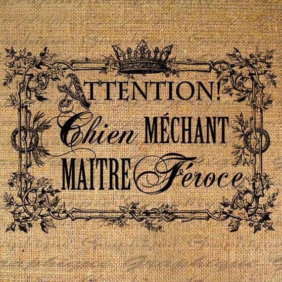 Beware Dog Nasty Master Ferocious French Sign Dog Crown Digital Image Download Sheet Transfer To Pillows Totes Tea Towels Burlap No. 2625