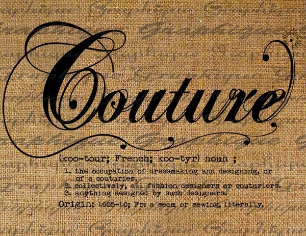 Dictionary definition word couture typography digital by for Define couture