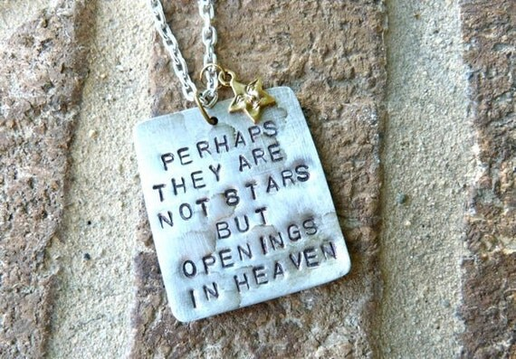 Perhaps They Are Not Stars But Openings in Heaven Necklace