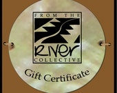 Gift Certificate (50)- From the River Collective