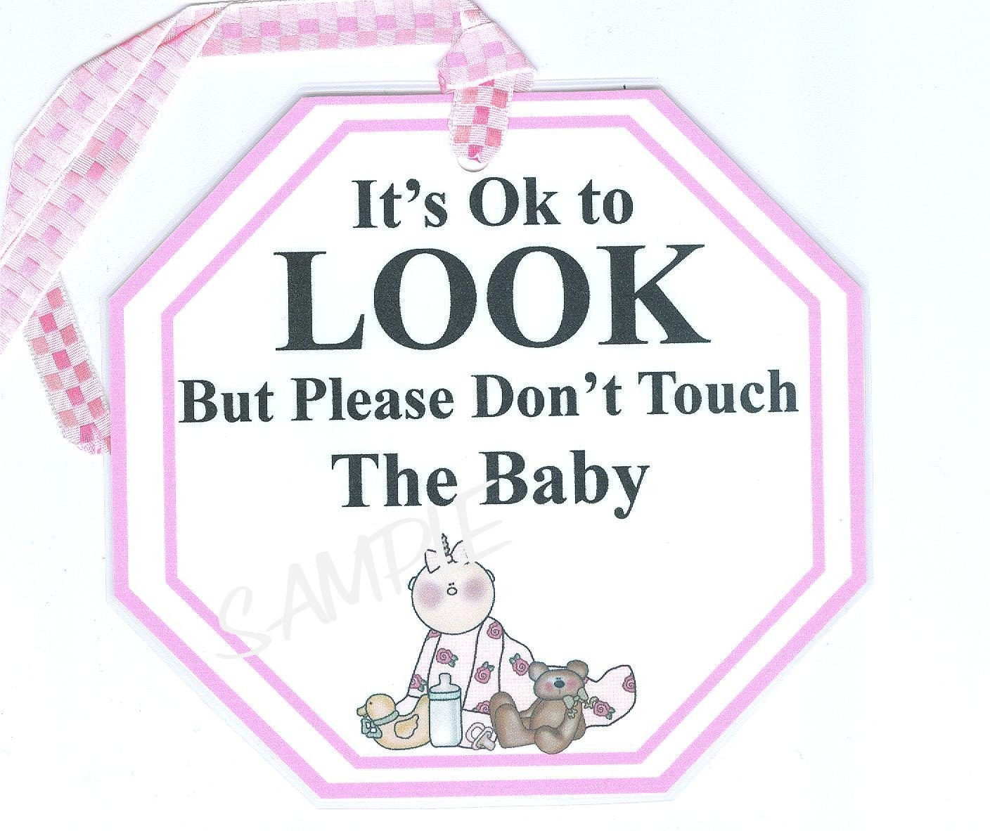 Baby Do Not Touch My Baby Sign For By Lovemypaperaddiction