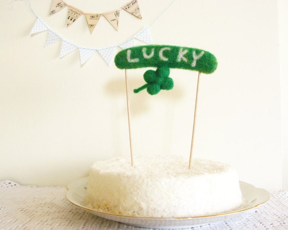 Irish Wedding St Patricks Day Green Needle Felted  Cake Topper Lucky Sign with Clover by Cherrytime on Etsy