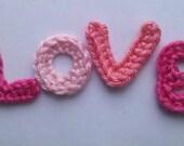 Handmade crochet LOVE letters appliques