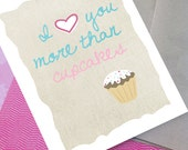 Greeting Card, I Love You More Than Cupcakes, 5x7