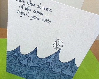 Inspirational Greeting Card, When the Storms of Life Come, 5x7