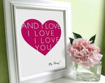 Mr. Darcy Quote, I Love I Love I Love You...  Romantic Art, Mr. Darcy Art, Jane Austen art