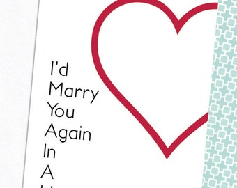 I'd Marry You Again, Anniversary Card,  5x7 Greeting Card