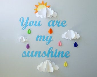 You are My Sunshine 3D Paper Wall Art/Wall Decor/Wall Decal