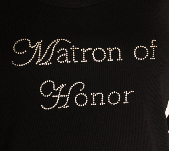 Matron of Honor Chic Rhinestone Iron On Heat Transfer - DIY