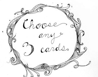 Your Choice- Choose any 3 single cards