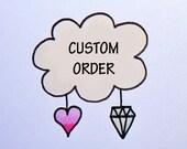 Custom order for jrober02