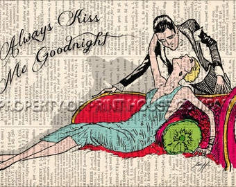 Always Kiss Me Goodnight, Original art, vintage 20's style illustration printed on an 1852 French-English dictionary page