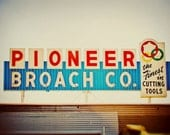 Pioneer Broach Company Vintage Los Angeles Sign - Retro Typography - Industrial Home Decor - Fine Art Photography