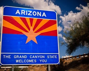 Welcome to Arizona State Sign - Route 66 Art - Road Trip Inspired Decor - Grand Canyon State - State Flag - Fine Art Photography