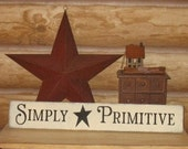 Simply Primitive -WOOD SIGN- Country Rustic Grungy Home Decor Gift Wall Hanging Shelf Sitter Star White CUSTOM Color