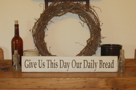 Items similar to give us this day our daily bread wood for Country dining room wall art