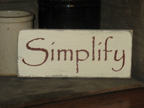Simplify -WOOD SIGN- Primitive Rustic Country Home Decor