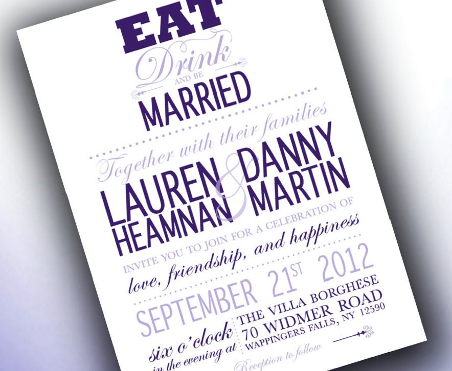 Eat Drink And Be Married Wedding Invitations is an amazing ideas you had to choose for invitation design