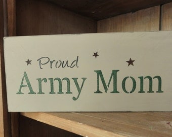 Proud Army Mom Painted Wooden Sign Decoration Gift