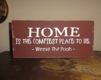 Home Is the Comfiest Place to be Winnie The Pooh Sign Decoration Decor
