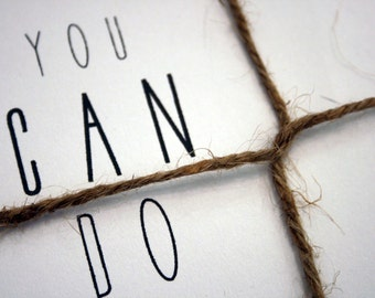 You CAN DO It   -- Set of Two Cards & Envelopes